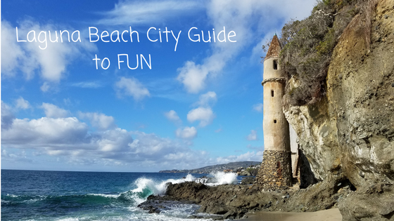 Laguna Beach City Guide to FUN
