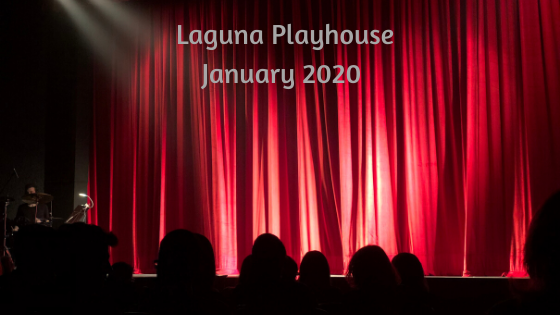 Laguna Playhouse January 2020